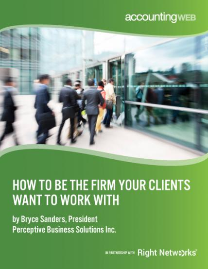 How To Be The Firm Your Clients Want To Work With
